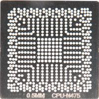 Трафарет BGA CPU-N475